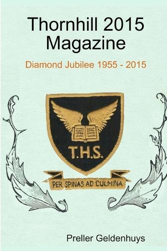 Thornhill 2015 Magazine (Paperback)