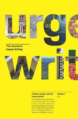The Journal of Urgent Writing 2016 (Paperback)