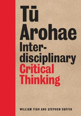 Tu Arohae: Interdisciplinary Critical Thinking (Paperback)
