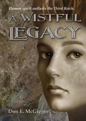 A Wistful Legacy (Paperback)