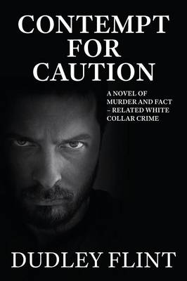 Contempt for Caution (Paperback)