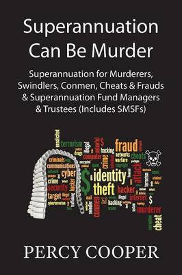 Superannuation Can Be Murder (Paperback)