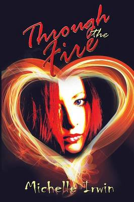 Through the Fire (Daughter of Fire #1) (Paperback)