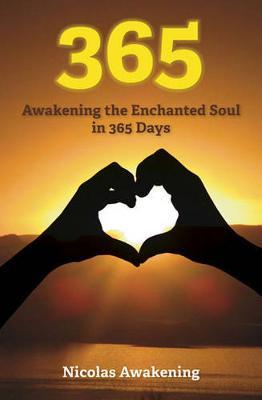 365: Awakening the Enchanted Soul in 365 Days (Paperback)
