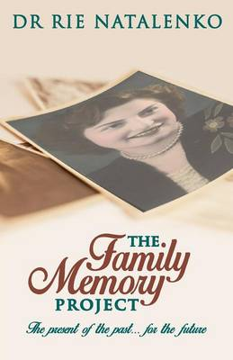 The Family Memory Project (Paperback)