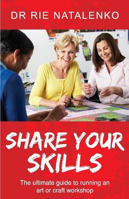 Share Your Skills (Paperback)