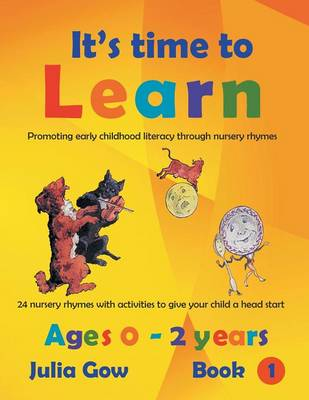 Early Childhood Literacy Through Nursery Rhymes: Ages 0 - 2 Years (Paperback)