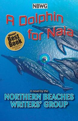 A Dolphin for Naia (Paperback)