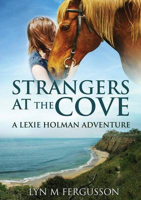 Strangers at the Cove: A Lexie Holman Adventure (Paperback)