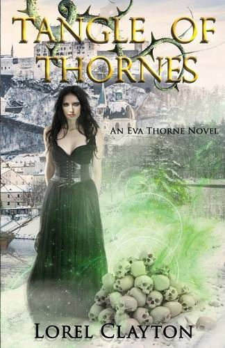 Tangle of Thornes: An Eva Thorne Novel - Eva Thorne 1 (Paperback)
