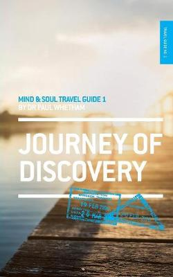 Mind & Soul Travel Guide 1: Journey of Discovery - Mind & Soul Travel Guide 1 (Paperback)