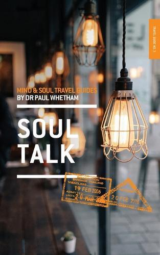 Mind & Soul Travel Guide 3: Soul Talk - Mind & Soul Travel Guide 3 (Paperback)