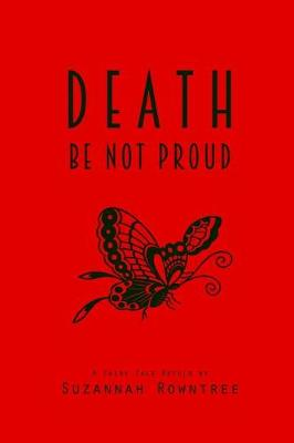 Death Be Not Proud: A Fairy Tale Retold (Paperback)