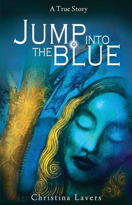 Jump Into the Blue (Paperback)