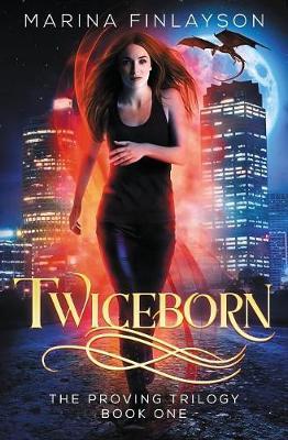 Twiceborn - Proving 1 (Paperback)