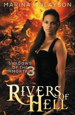 Rivers of Hell - Shadows of the Immortals 3 (Paperback)