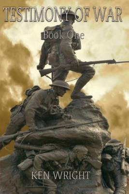 Testimony of War: Book One. (Paperback)