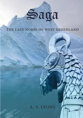 Saga: The Last Norse of West Greenland (Paperback)