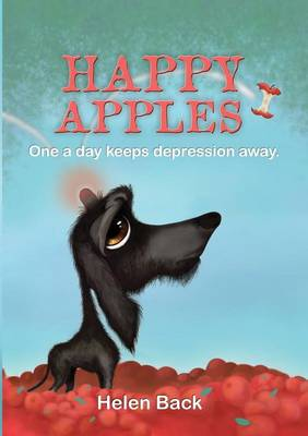 Happy Apples - One a Day Keeps Depression Away (Paperback)