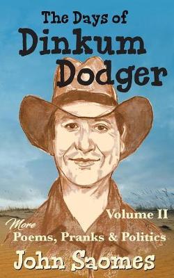 The Days of Dinkum Dodger (Volume 2) - Dinkum Dodger 2 (Paperback)