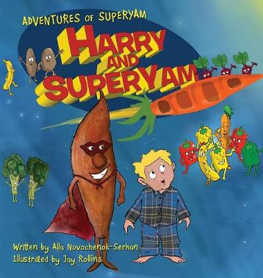 Harry and Superyam(tm) - Adventures of Superyam(tm) 1 (Hardback)