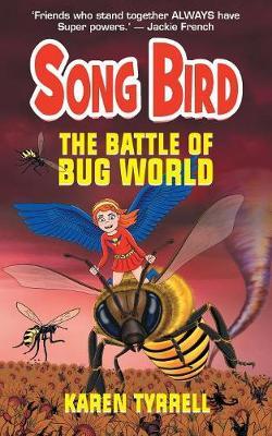 The Battle of Bug World - Song Bird 2 (Paperback)