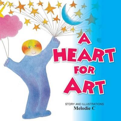 A Heart for Art (Paperback)