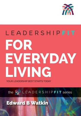 Leadershipfit for Everyday Living (Paperback)