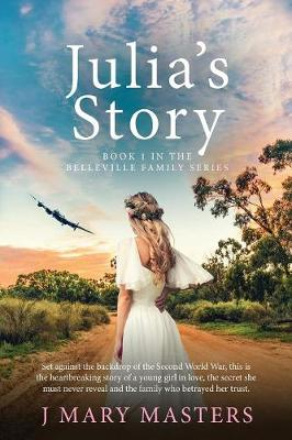 Julia's Story: Book 1 in the Belleville family series - 1 (Paperback)