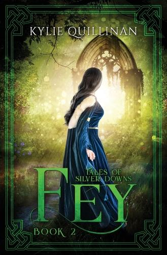 Fey - Tales of Silver Downs 2 (Paperback)