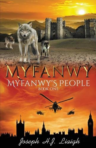 Myfanwy: The First Book of the Myfanwy's People Series - Myfanwy's People 1 (Paperback)