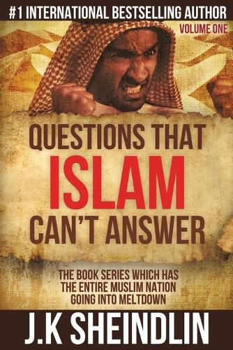 Questions that Islam can't answer - Volume one (Paperback)
