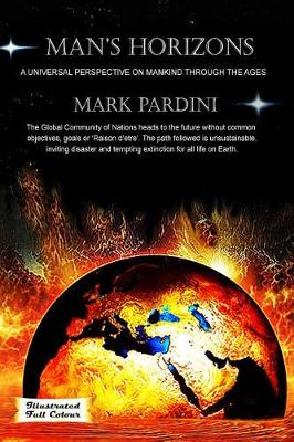 Man's Horizons: A Universal Perspective on Mankind Through the Ages (Hardback)