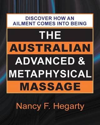 The Australian Advanced & Metaphysical Massage (Paperback)