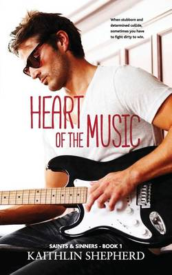 Heart of the Music - Saints & Sinners 1 (Paperback)