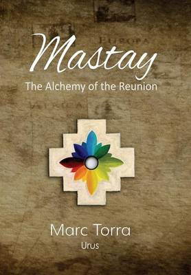 Mastay, the Alchemy of the Reunion (Hardback)