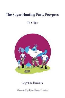 The Sugar Hunting Party Poo-Pers: The Play (Paperback)
