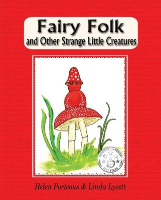 Fairy Folk and Other Strange Little Creatures - Fairy Folk 1 (Paperback)