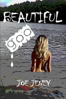 Beautiful Goo (Paperback)