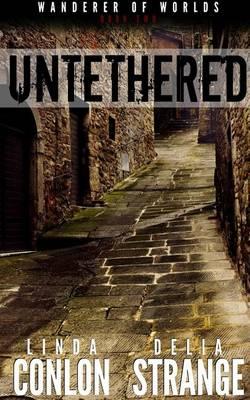 Untethered - Wanderer of Worlds 2 (Paperback)