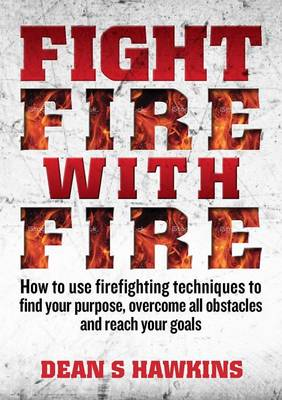 Fight Fire with Fire (Paperback)