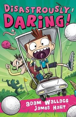 Disastrously Daring! (Paperback)