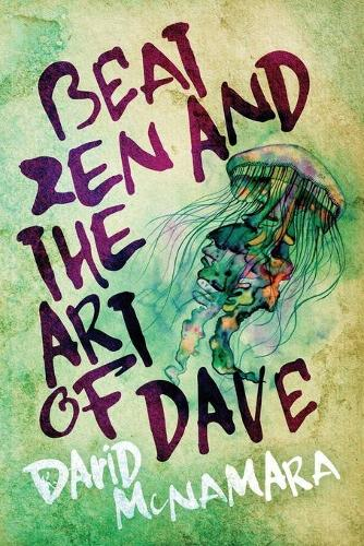 Beat Zen and the Art of Dave (Paperback)