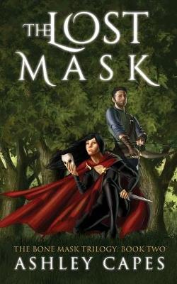 The Lost Mask: (An Epic Fantasy Novel) - The Bone Mask Cycle 2 (Paperback)