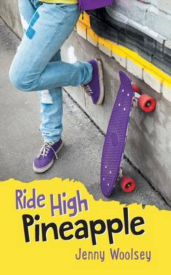 Ride High Pineapple (Paperback)