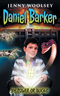 Daniel Barker: By Power or Blight - Daniel Barker 1 (Paperback)