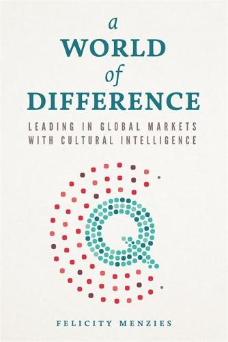 World of Difference: Leading in Global Markets with Cultural Intelligence (Paperback)