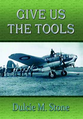 Give Us the Tools (Paperback)