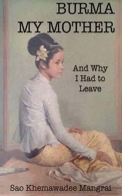 Burma My Mother (Paperback)