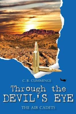 Through the Devil's Eye - The Air Cadets (Paperback)